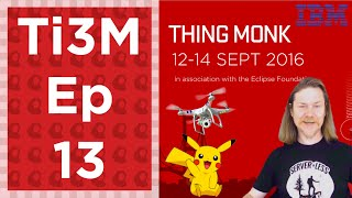 Thingmonk in 3 Minutes – Ep 13 – Thingmonk, Thingmonk and more Thingmonk