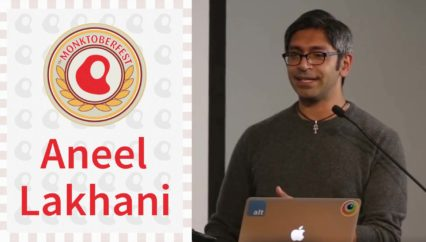 Monktoberfest 2016: Aneel Lakhani – How Not to Get Rich in Tech