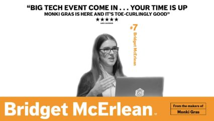 Monki Gras 2017: Bridget McErlean – Packaging a Great User Experience, Starting with Our Teams