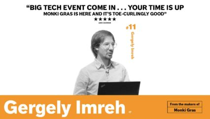 Monki Gras 2017: Gergely Imreh – Do You Really Want to be This Cheap?