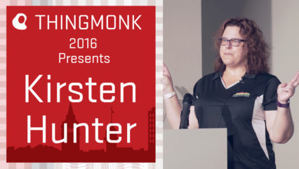 ThingMonk 2016: Kirsten Hunter – Quantifying Your Fitness