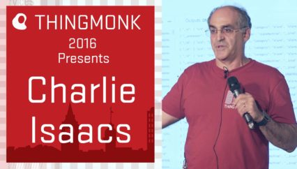 ThingMonk 2016: Charlie Isaacs – Hacking to Find IoT Data Insights