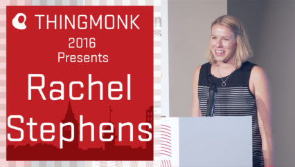ThingMonk 2016: Rachel Stephens – The Economics of IoT