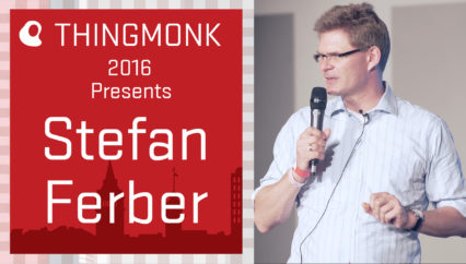 ThingMonk 2016: Stephan Ferber – What is Different in Internet of Things for Internet of Things