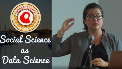 Secrets vs Mysteries: Social Science as Data Science | Erin Simpson | Monktoberfest 2017