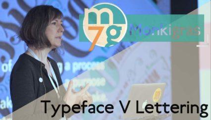 Typeface V Lettering | Catherine Dixon | Monki Gras 2018