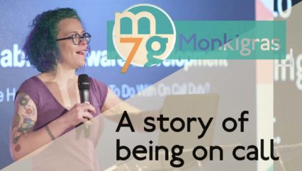A story of being on call | Charity Majors | Monki Gras 2018