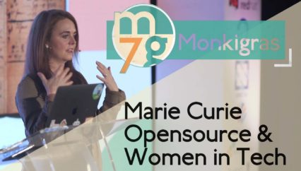 Marie Curie, Open source, Kickstarter and Women in Tech | Mandy Whaley | Monki Gras 2018