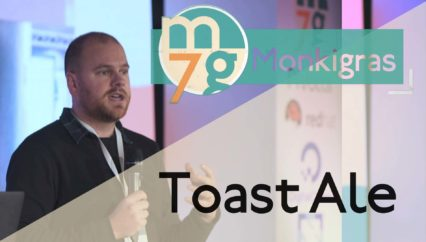 Toast Ale | Rob Wilson | Monki Gras 2018