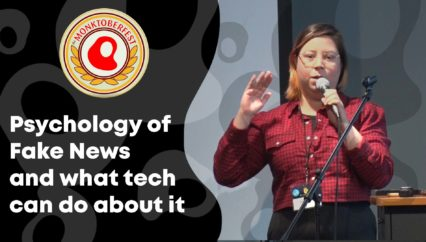 Psychology of Fake News and what tech can do about it | Cecy Correa | Monktoberfest 2018