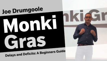 Joe Drumgoole – Delays and Deficits: A Beginners Guide