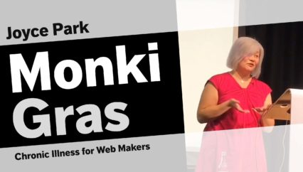 Joyce Park – Chronic Illness for Web Makers