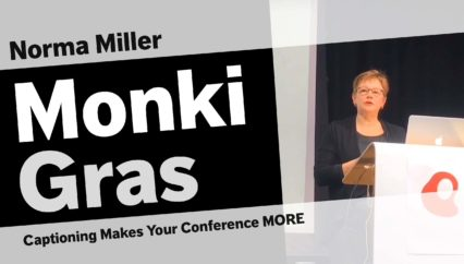 Norma Miller – Captioning Makes Your Conference MORE