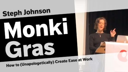 Steph Johnson – How to (Unapologetically) Create Ease at Work