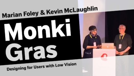 Marian Foley & Kevin McLaughlin – Designing for Users with Low Vision